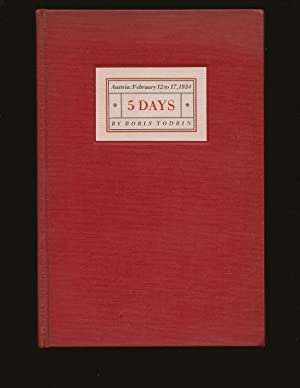 5 Days: Austria: February 12th to 17th, 1934 (Only Signed Book)