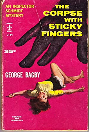 The Corpse with Sticky Fingers: Bagby, George
