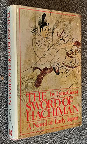 The Sword of Hachiman; A Novel of Early Japan