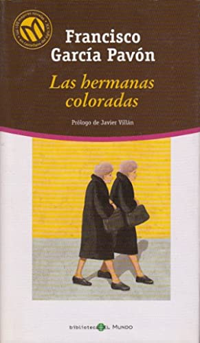 LAS HERMANAS COLORADAS: GARCÍA PAVÓN, FRANCISCO