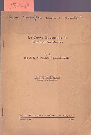 LA CUEVA ENCANTADA DE CHIMALACATLAN, MORELOS (MEXICO): A. R. V.