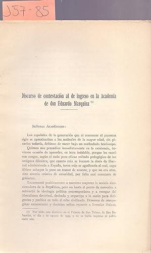 DISCURSO DE CONTESTACION AL DE INGRESO EN: Duque de Maura