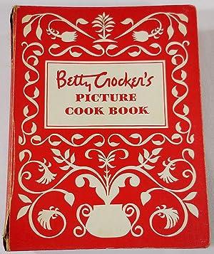 Betty Crocker's Picture Cook Book. First Edition: Betty Crocker