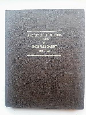 A History of Fulton County Illinois in: Clark, Helen Hollandsworth