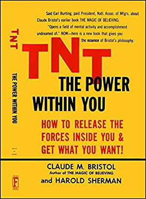 """TNT: The Power Within You: Bristol, Claude M."""","""