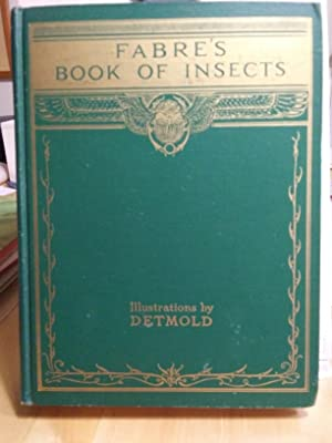 Fabre's Book of Insects: Mrs. Rodolph Stawell;