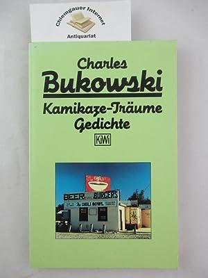 Kamikaze-Träume : Gedichte. Deutsch von Carl Weissner.: Bukowski, Charles: