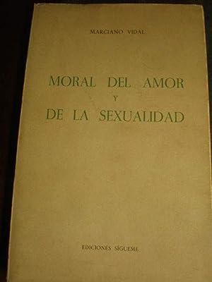 Moral del amor y de la sexualidad: Marciano Vidal