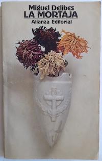 La mortaja: Miguel Delibes. Prólogo