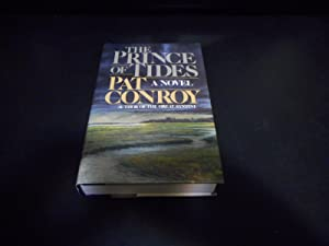 The Prince of Tides - SIGNED TRUE: Conroy, Pat