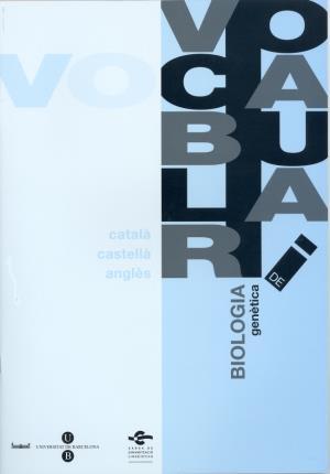 Vocabulari de Biologia. Genètica (3 llengües): Serveis Lingüístics De