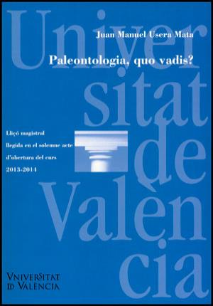 Paleontología, quo vadis?: Usera Mata, José