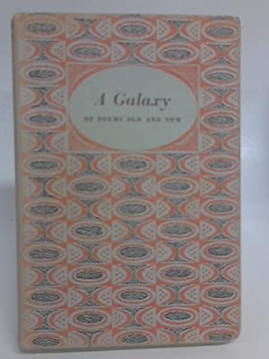 A Galaxy of Poems Old and New: Ernest Walter Parker