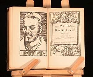 The Works Of Rabelais: Fran?ois Rabelais; translated