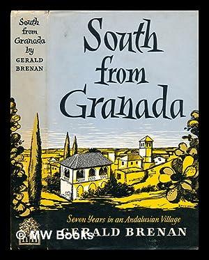 South from Granada: Brenan, Gerald