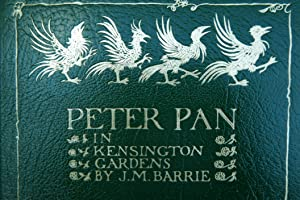 Peter Pan in Kensington Gardens from the: Barrie, J.M. [