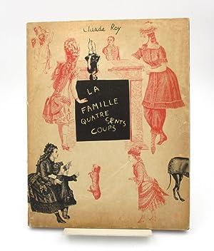 La Famille Quatre Cents Coups. Une histoire: ROY (Claude), DARCHE