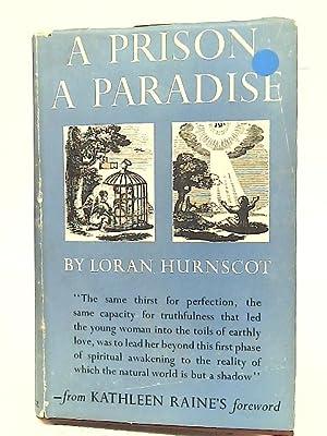 A Prison a Paradise: Loran Hurnscot
