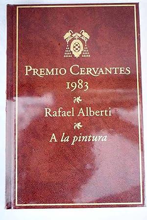 A la pintura: Alberti, Rafael
