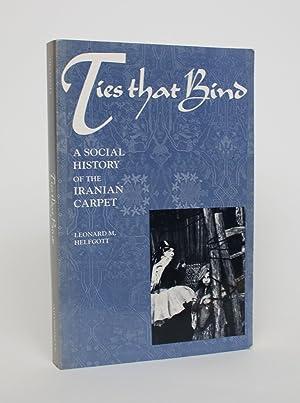 Ties That Bind: A Social History of: Helfgott, Leonard M.