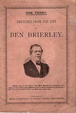 Sketches from the Life of Ben Brierley: Brierley Ben:
