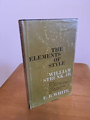 The Elements of Style: Strunk, William Jr;