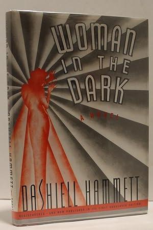 Woman In The Dark: A Novel of: Dashiell Hammett