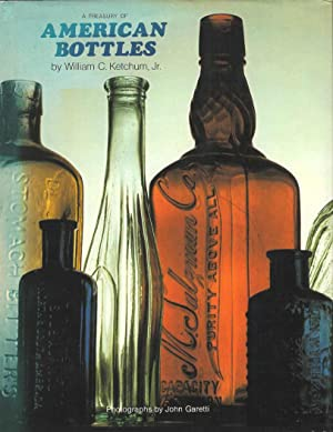 A Treasury of American Bottles: William C Ketchum