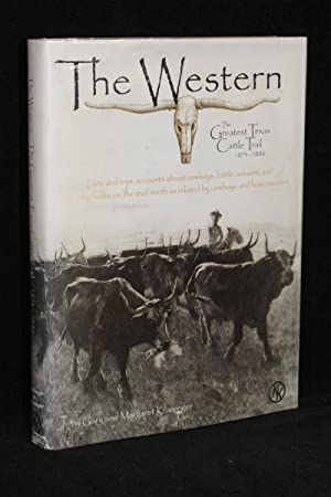 The Western: The Greatest Texas Cattle Trail, 1874 - 1886