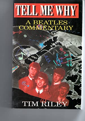 Tell Me Why: A Beatles Commentary