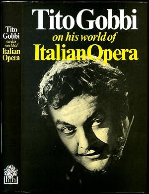 Tito Gobbi | On His World of: Gobbi, Tito [Tito