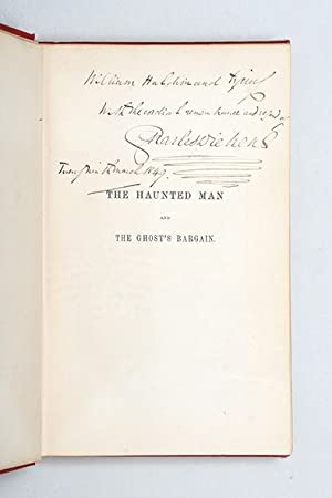 The Haunted Man and the Ghost's Bargain.: DICKENS, Charles.