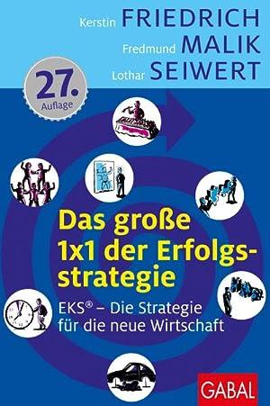 Bild des Verkäufers für Das große 1x1 der Erfolgsstrategie : EKS® - Erfolg durch Spezialisierung zum Verkauf von AHA-BUCH GmbH