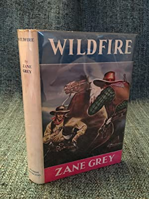 Wildfire: a novel: Grey, Zane