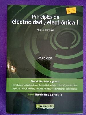 Principios de electricidad y electrónica I: Antonio Hermosa