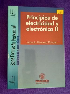 Principios de electricidad y electrónica II: Antonio Hermosa Danate