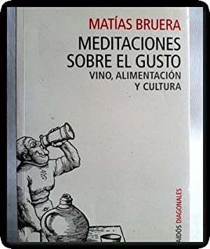 meditaciones sobre el gusto matias bruera pro: Matias Bruera