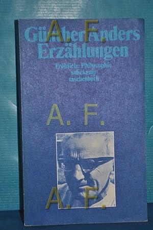 Erzählungen : fröhl. Philosophie. Suhrkamp-Taschenbuch , 432: Anders, Günther: