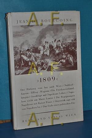 1809 (Österreich-Reihe Band 73/75): Bourgoing, Jean de: