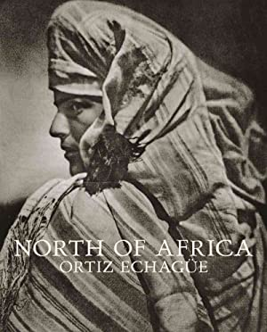 Norte De Africa: Ortiz Echague, Jose