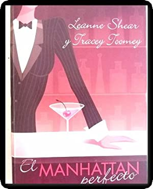 el manhattan perfecto shear y toomey: Leanne Shear y