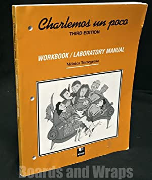 Charlemos un poco Workbook/Laboratory Manual