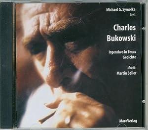 Irgendwo in Texas, 1 Audio-CD : Gedichte: Charles Bukowski