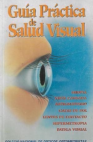 GUIA PRACTICA DE SALUD VISUAL MIOPIA VISTA: VV AA