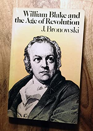WILLIAM BLAKE AND THE AGE OF REVOLUTION