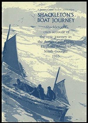 Shackleton's Boat Journeyy: Shackleton's Own Account of: Ernest Shackleton