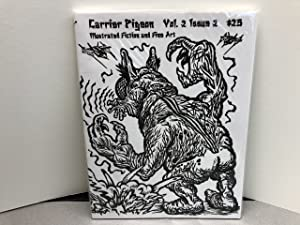 CARRIER PIGEON : Illustrated Fiction and Fine Art , Vol.2 , Issue 2