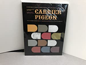 CARRIER PIGEON : Illustrated Fiction and Fine Art , Vol. 2 , issue 4