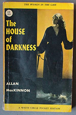 The House of Darkness (Mystery; 1st paperback;. (Canadian Collins White Circle # 351).