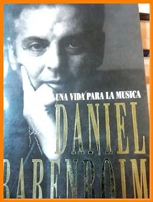 una vida para la musica daniel barenboim: Daniel Barenboim